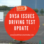Driving Test Update from the DVSA.
