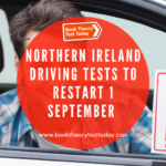 Northern Ireland Driving Tests to resume 1 September.