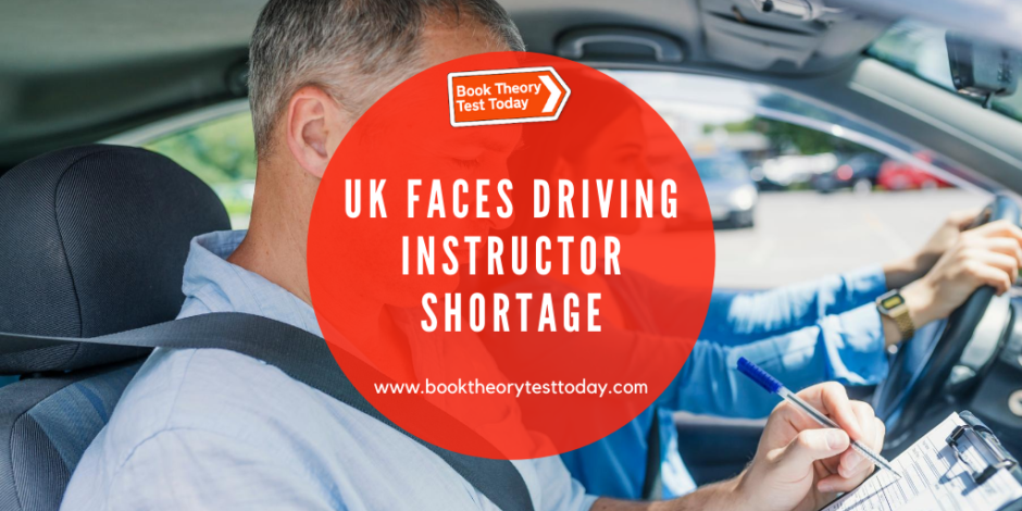 The UK faces a driving instructor shortage.