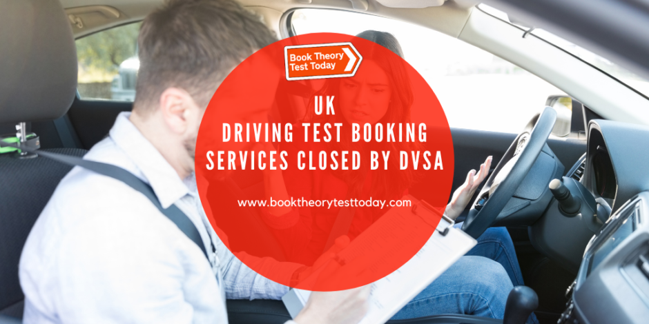 UK driving test booking services closed by DVSA.