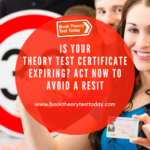 Theory test certificate expiring