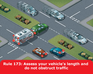 Assess your vehicle's length and do not obstruct traffic