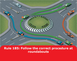 Follow the correct procedure at roundabouts